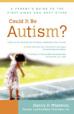 Could It Be Autism? By Wiseman, Nancy D./ Koffsky, Kim Painter