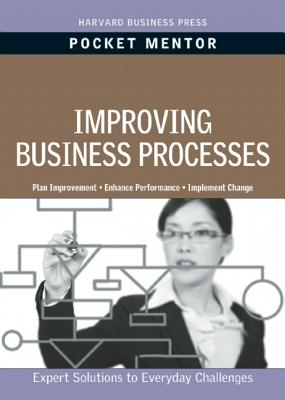 Improving Business Processes By Harvard Business School Press (COR)